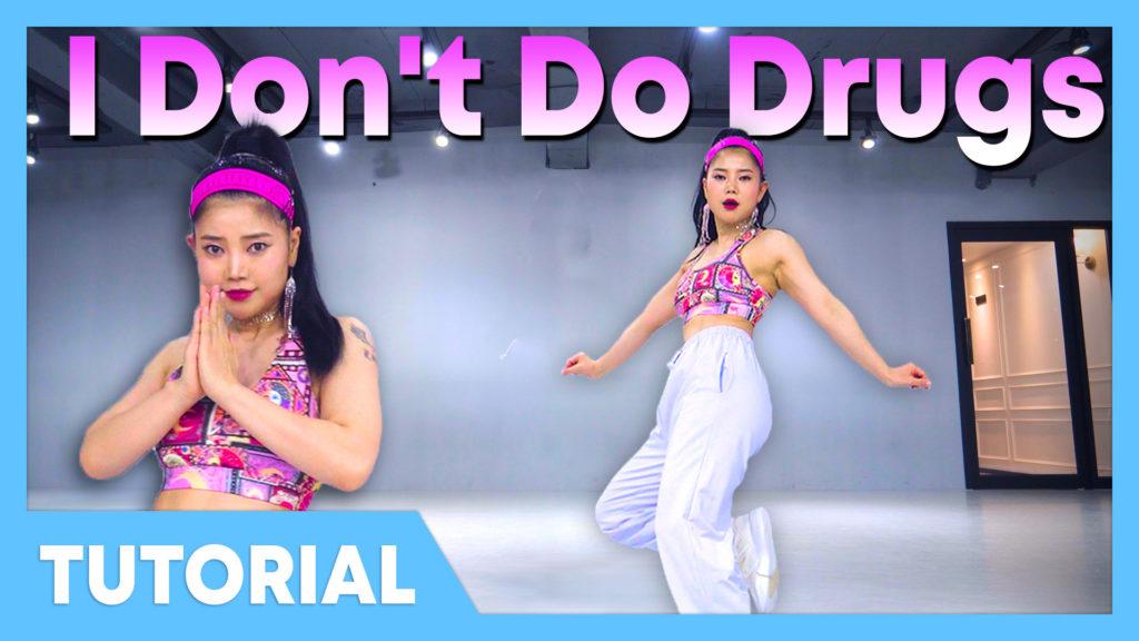 [Tutorial] Doja Cat – I Don't Do Drugs ft. Ariana Grande